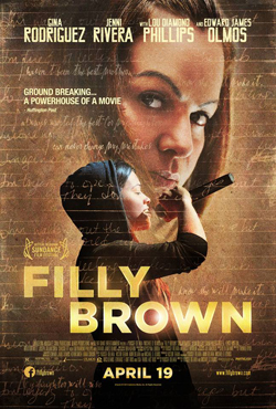 Film Review: 'Filly Brown' a gritty drama about music and love
